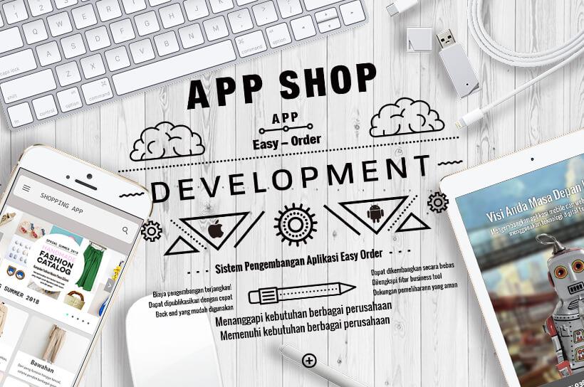 Pembuatan Aplikasi dengan Harga Terjangkau Melalui APPSHOP